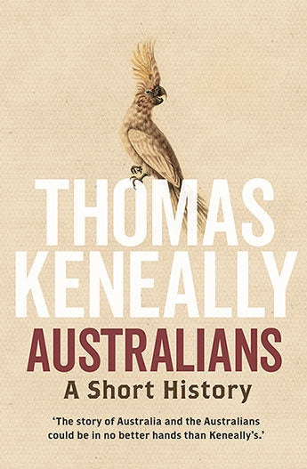 Australians: A Short History Hardback Out Of Print
