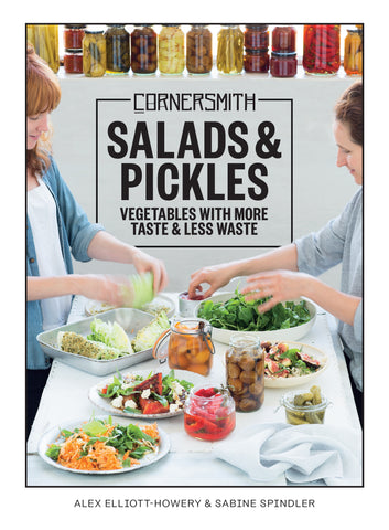Cornersmith: Salads and Pickles