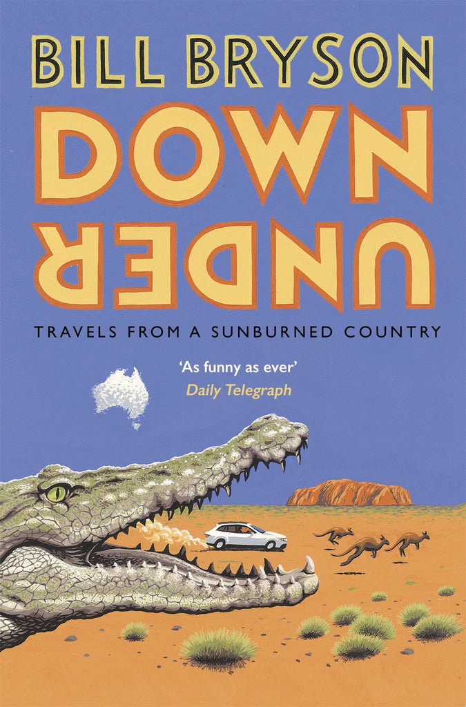 Down Under - Travels from a sunburned country