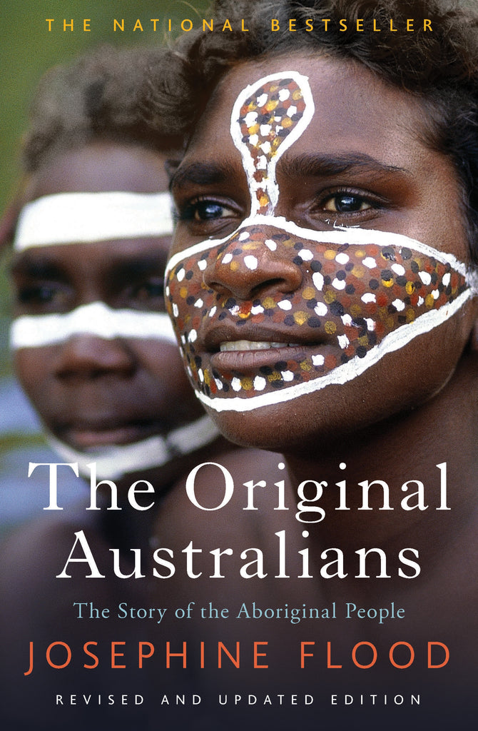 Original Australians The Story of the Aboriginal People
