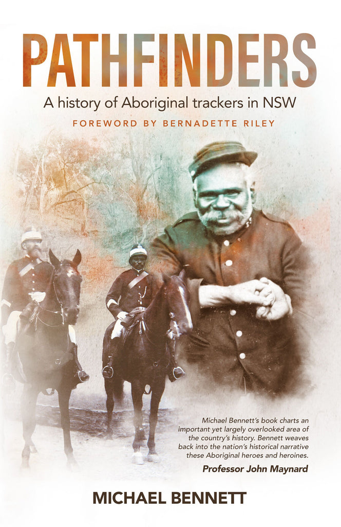 Pathfinders: A history of Aboriginal trackers in NSW