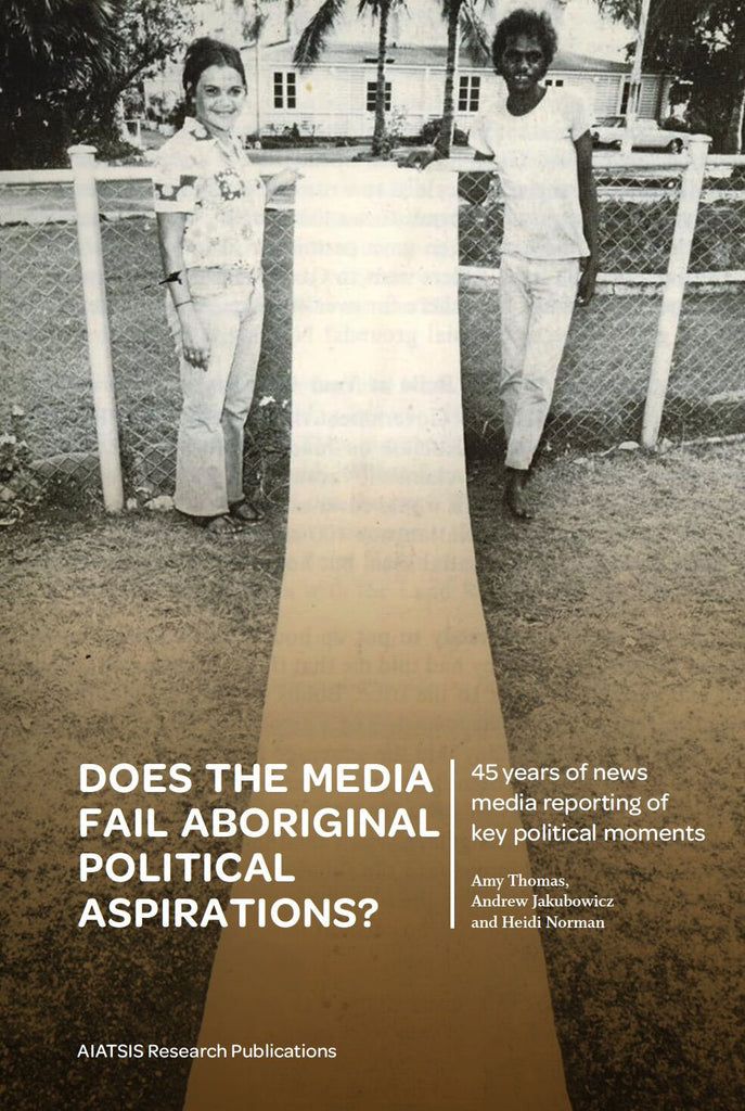 Does the media fail Aboriginal political aspirations?