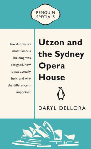 Utzon and The Sydney Opera House
