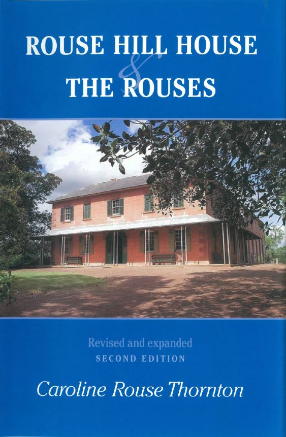 Rouse Hill House and The Rouses Revised Second Edition