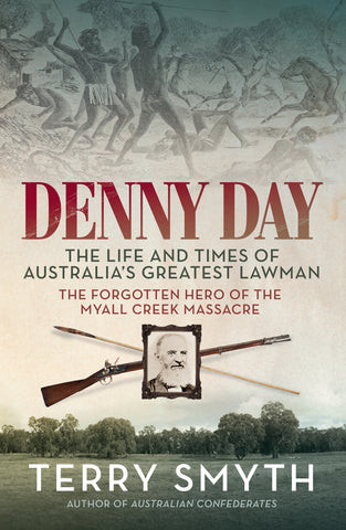 Denny Day: The Life and Times of Australia's Greatest Lawman