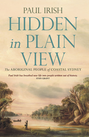 Hidden in Plain View: The Aboriginal People of Coastal Sydney