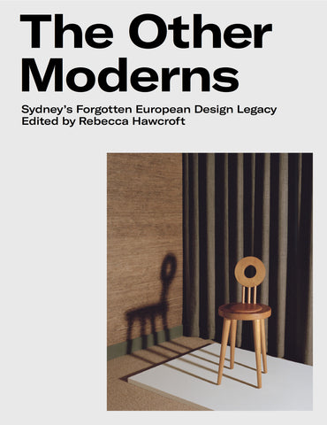 The Other Moderns: Sydney's forgotten European design legacy
