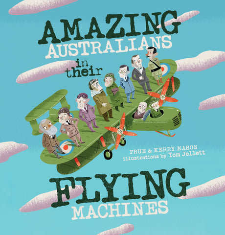 Amazing Australians in Their Flying Machines