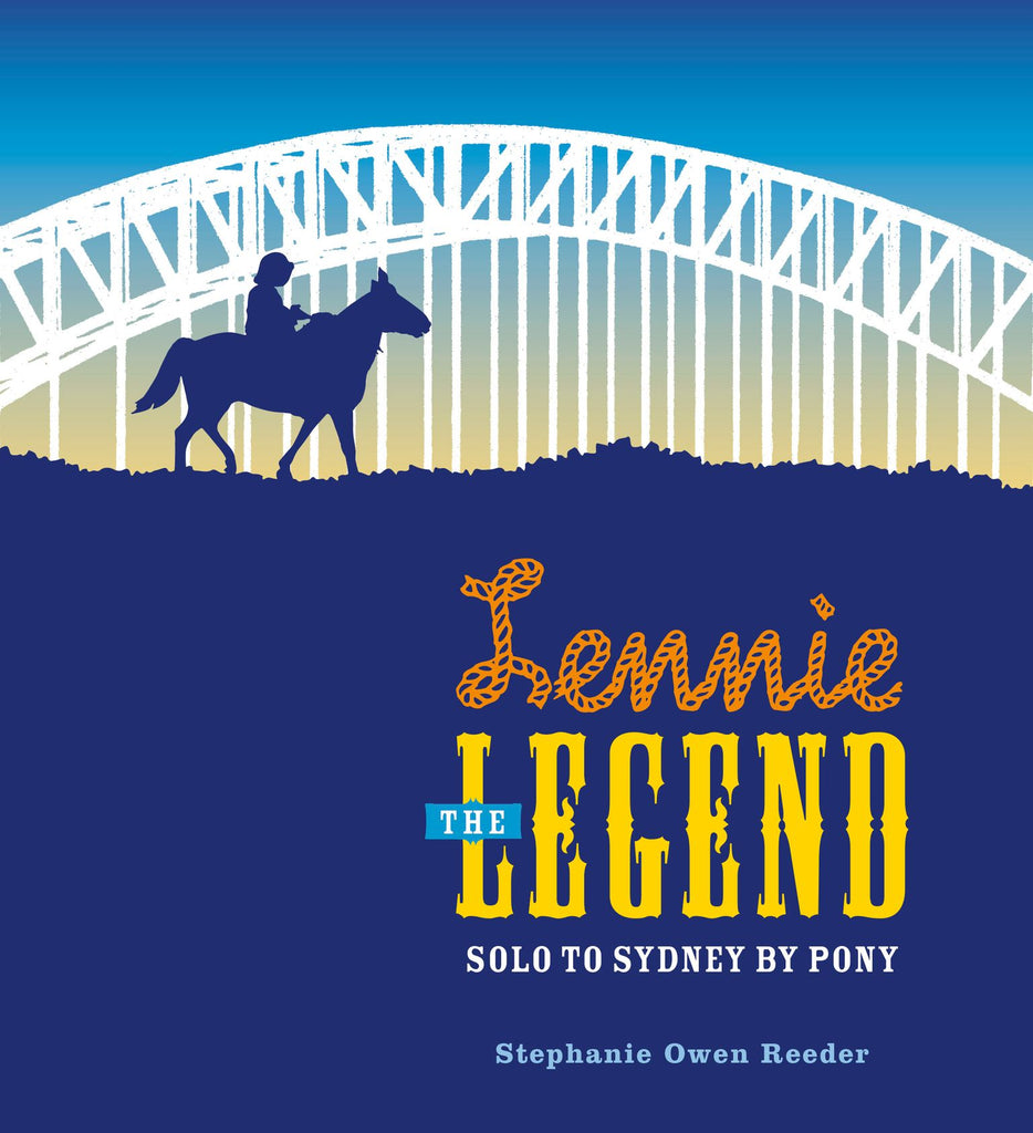 Lennie The Legend Solo To Sydney By Pony Hardcover