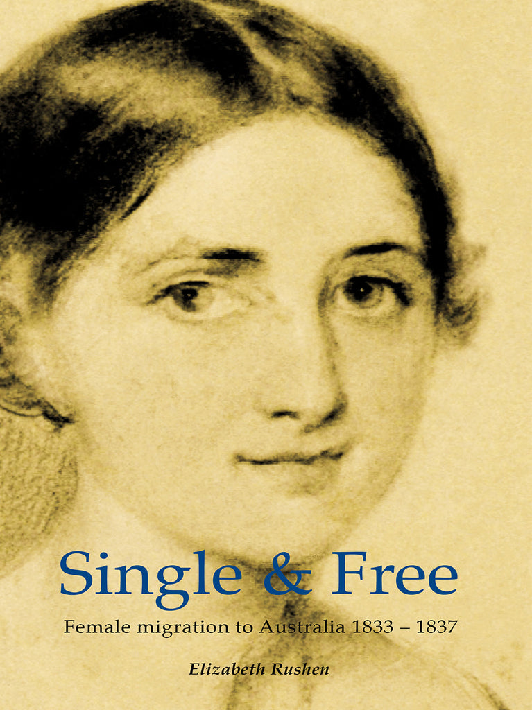 Single Free Female Migration To Australia 1833 - 1837