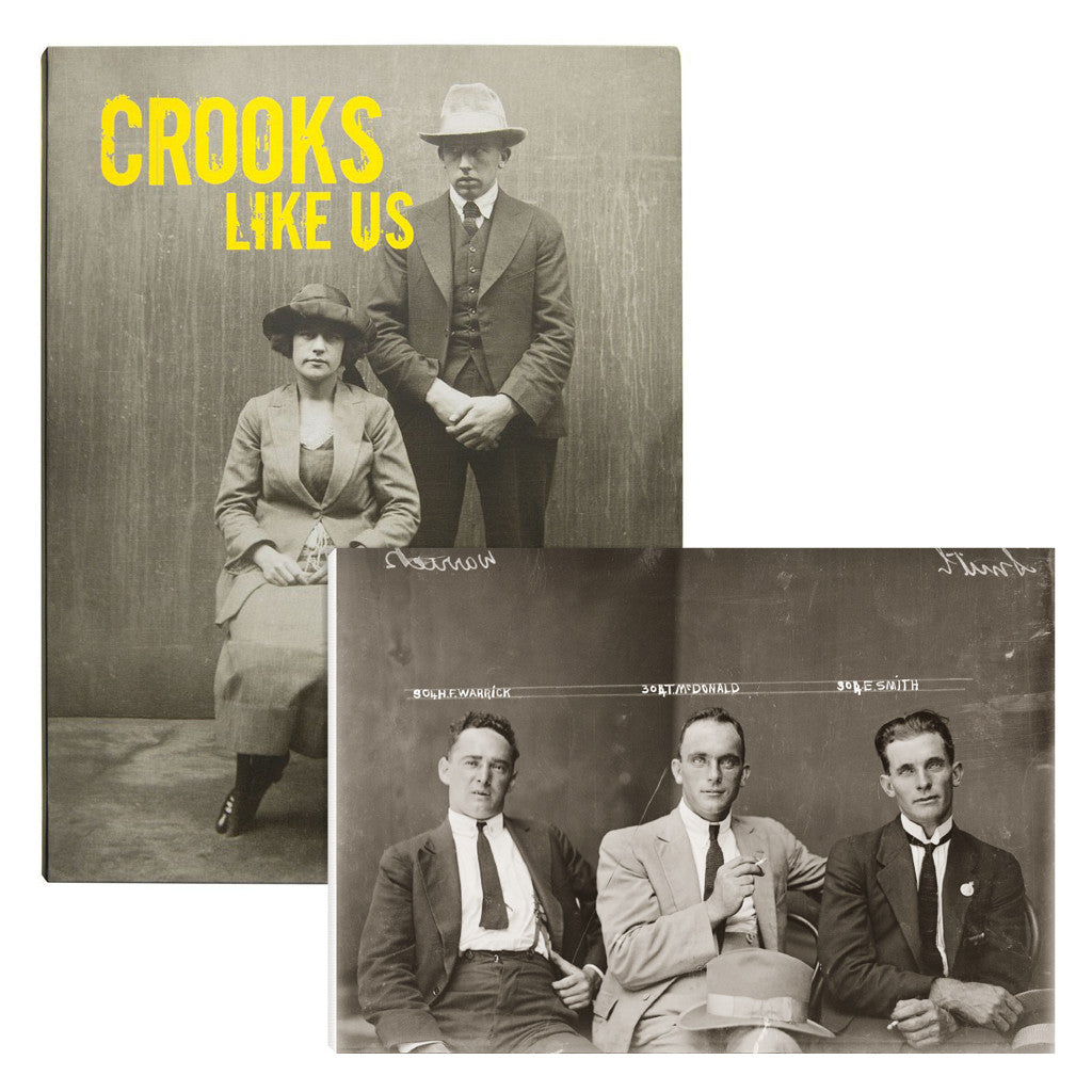Crooks Like Us with BONUS NOTEPAD