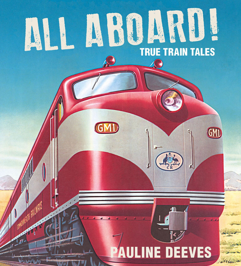 All Aboard!: True Train Tales
