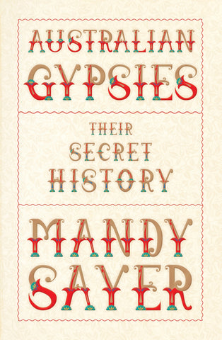 Australian Gypsies Their secret history