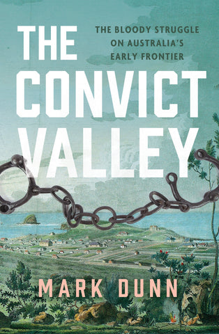 The Convict Valley
