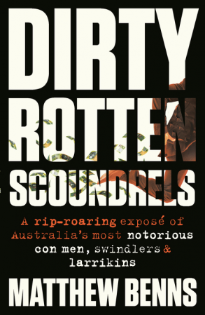 Dirty Rotten Scoundrels - LAST COPY