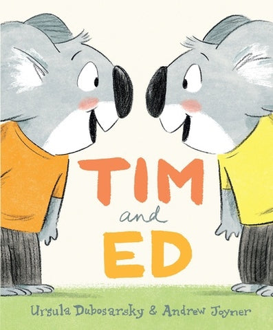Tim and Ed Koala