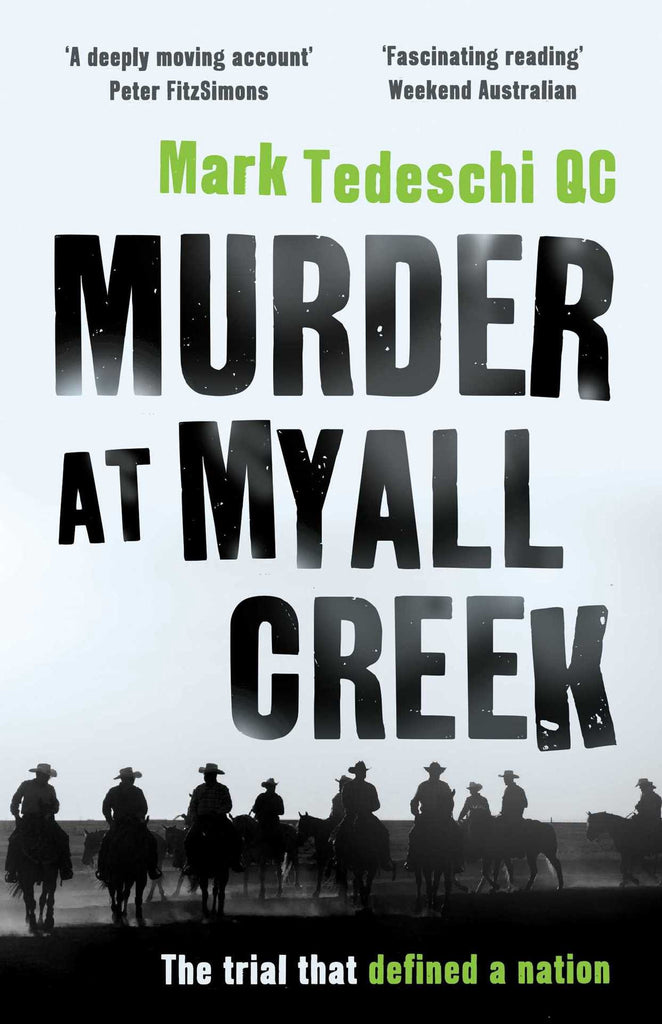 Murder at Myall Creek 2017 Editon