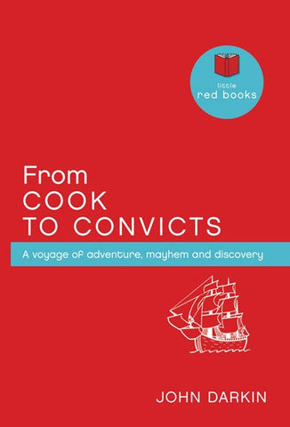From Cook to Convicts