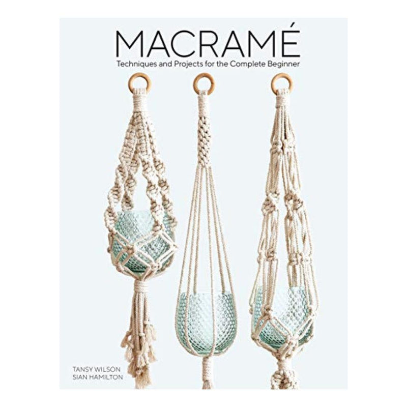 MACRAME Techniques & Projects for the Complete Beginner Book-Magazine & Books-Little Lane Workshops