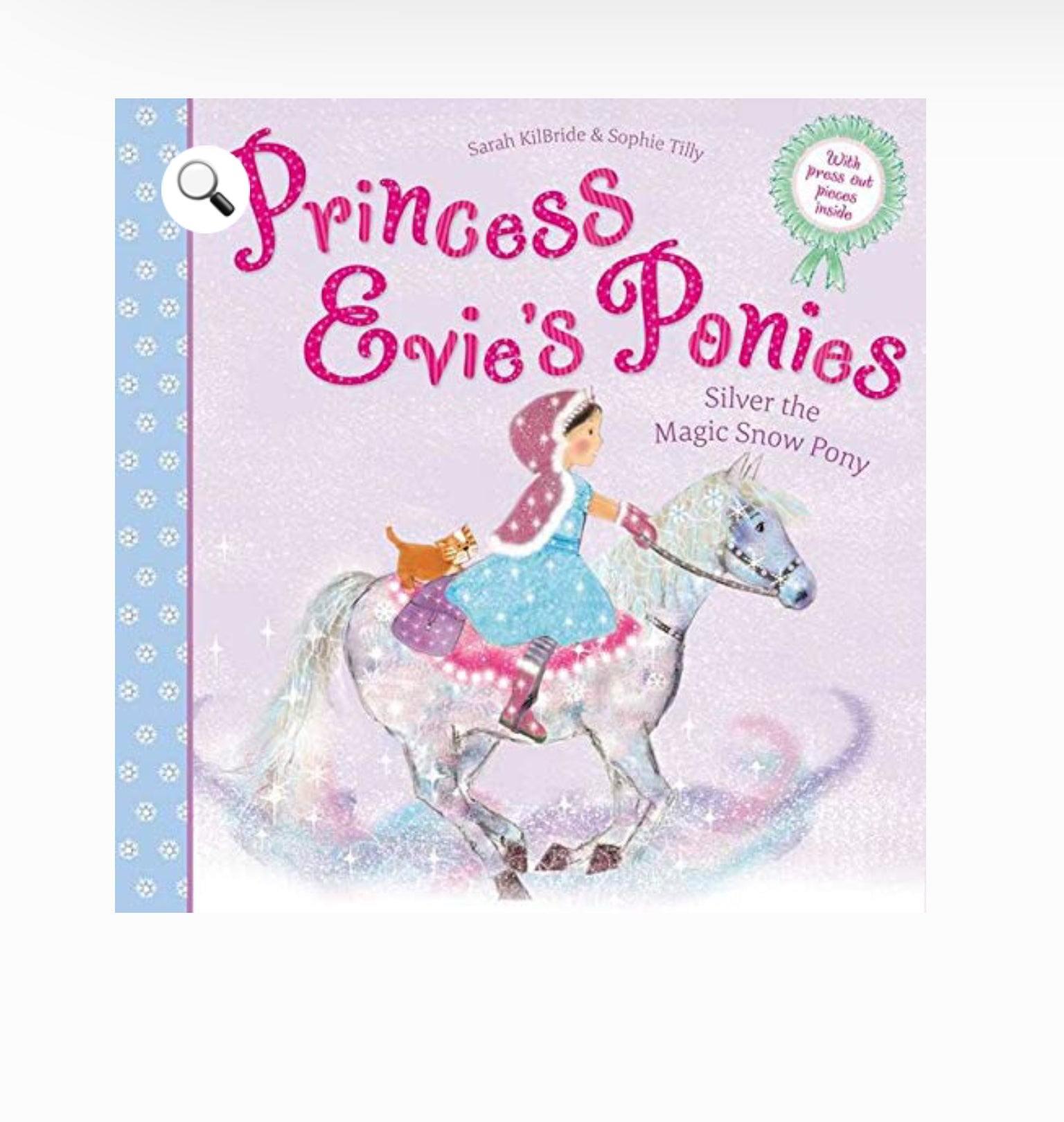 Prince Evie's Ponies - Silver the Magic Snow Pony By Sarah Kilbride