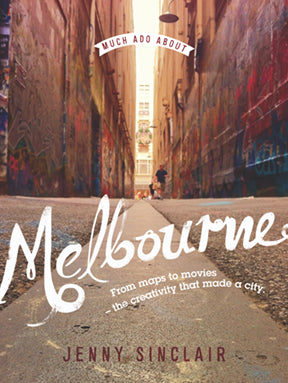 Much Ado About Melbourne