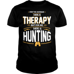 Hunting Therapy Shirt