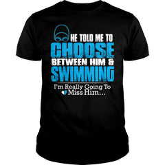 I Choose Swimming Shirt
