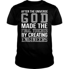 God Made The Final Touch By Creating Engineers Shirt