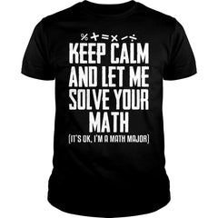 Let Me Solve Your Math Shirt