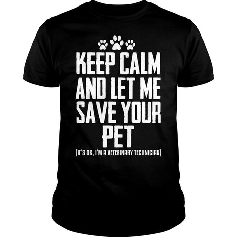 Let Me Save Your Pet Veterinary Shirt