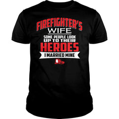 I Married My Firefighter Shirt