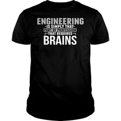 Engineering Requires Brains Shirt