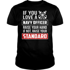 If You Love A Navy Officer Shirt