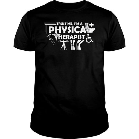 Trust Me I'm A Physical Therapist Shirt