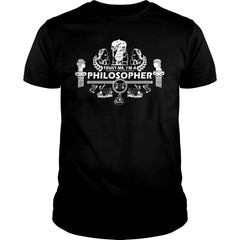 Trust Me I'm A Philosopher Shirt