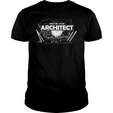 Trust Me I'm an Architect Shirt
