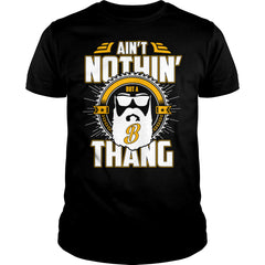 It's A Beard Thang Shirt