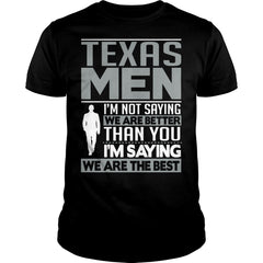 Texas Men Are The Best Shirt