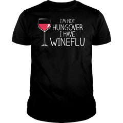 I Have Wineflu Shirt