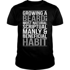 Growing Beard Is Beneficial Shirt