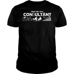 Trust Me I'm A Consultant Shirt