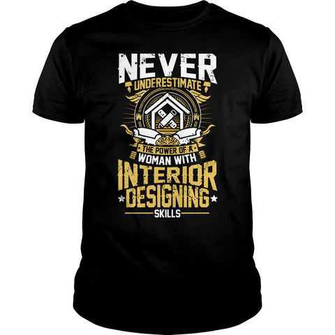 Woman With Interior Designing Skills Power Shirt