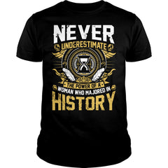 Woman Who Majored In History Power Shirt
