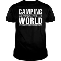 Camping Will Change The World Shirt