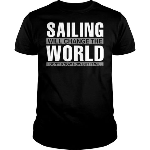 Sailing Will Change The World Shirt