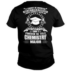 I Own The Chemistry Major Title Shirt
