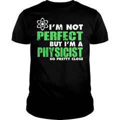 Perfect Physicist Shirt