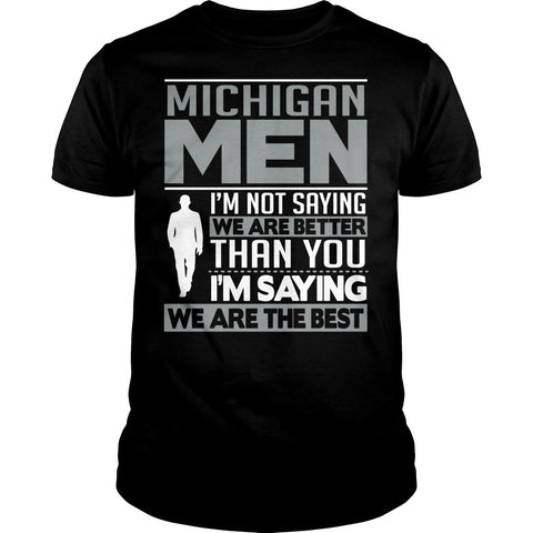 Michigan Men Are The Best Shirt