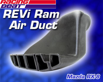 MAZDA RX-8 REVi RAM AIR DUCT