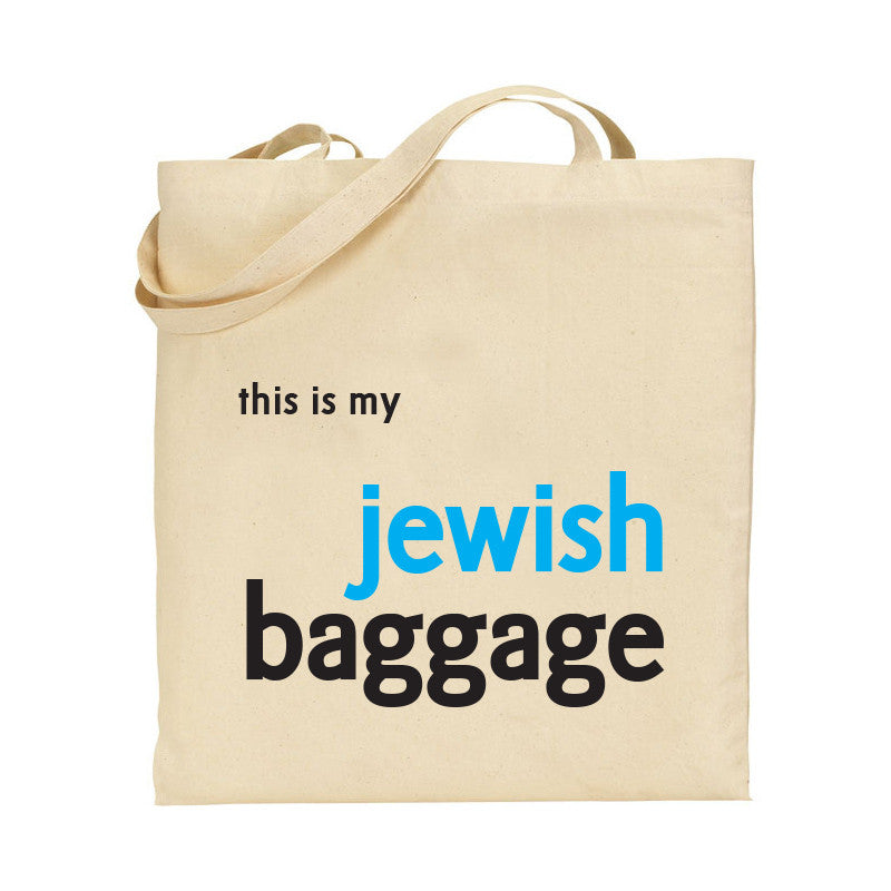 """This is my Jewish Baggage"" Tote"
